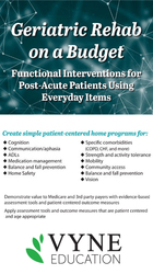 Geriatric Rehab on a Budget: Functional Interventions for Post-Acute Patients Using Everyday Items