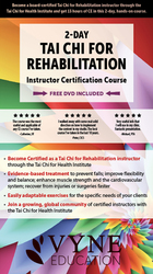 Tai Chi for Rehabilitation: Instructor Certification Course