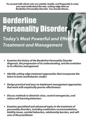 Borderline Personality Disorder: Treatment and Management that Works
