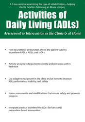 Activities of Daily Living (ADLs): Assessment and Intervention in the Clinic and at Home
