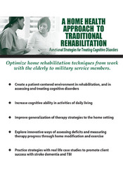 A Home Health Approach to Traditional Rehabilitation: