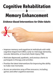 Cognitive Rehabilitation and Memory Enhancement