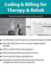 Coding and Billing for Therapy and Rehab