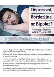 Depressed, Borderline, or Bipolar? Accurate Diagnosis and Best Treatments