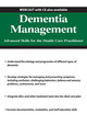 Dementia Management : Advanced Skills for the Health Care Practitioner
