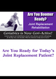 Are You Boomer Ready? Joint Replacement Rehabilitation