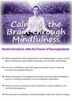 Calming the Brain through Mindfulness: Rewire Emotions with the Power of Neuroplasticity