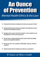 An Ounce of Prevention: Mental Health Ethics and the Law