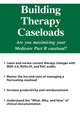 Building Therapy Caseloads
