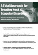 A Total Approach for Treating Neck & Scapular Disorders