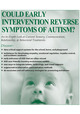 Could Early Intervention Reverse Symptoms of Autism? An In-Depth Look at Current Sensory, Communication, Relationship, & Behavioral Treatments