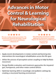 Advances in Motor Control and Learning for Neurological Rehab