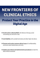 New Frontiers of Clinical Ethics: Protect Your Practice in the Digital Age