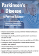Parkinson's Disease - A Perfect Balance: A Practical Approach to Intensive Exercise for Both Brain and Body
