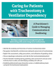 Caring for Patients with Tracheostomy and Ventilator Dependency