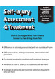 Self-Injury Assessment & Treatment: Clinical Strategies When Your Client's Answer to Pain Brings More Pain
