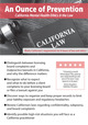 An Ounce of Prevention: California Mental Health Ethics and the Law