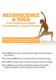 Neuroscience & Yoga in the Treatment of Complex, Developmental, or Repeated Trauma