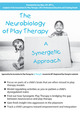 The Neurobiology of Play Therapy: A Synergetic Approach