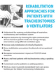 Rehabilitation Approaches for Patients with Tracheostomies & Ventilators