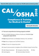 CAL/OSHA 2018: Compliance & Training for Medical & Dental