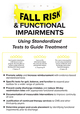 Fall Risk and Functional Impairments