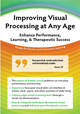 Improving Visual Processing at Any Age
