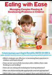 Image ofEating with Ease: Managing Complex Feeding & Swallowing Problems in Ch