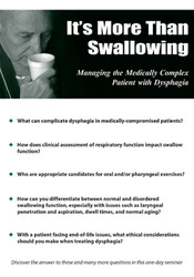Image ofIt's More Than Swallowing: Managing the Medically Complex Patient with