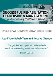 Image ofSuccessful Rehabilitation Leadership & Management In An Evolving Healt