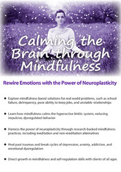 Image ofCalming the Brain through Mindfulness: Rewire Emotions with the Power