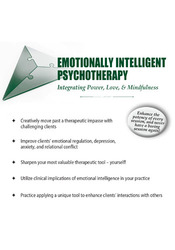 Image ofEmotionally Intelligent Psychotherapy: Integrating Power, Love, & Mind