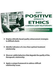 Adopt a Positive Approach to Ethics & Improve Client Relationships