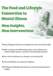 Image of The Food and Lifestyle Connection to Mental Illness: New Insights, New