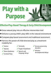 Image ofPlay with a Purpose: Effective Play-Based Therapy & Early Child Develo