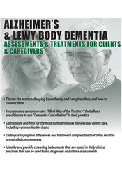 Alzheimer's & Lewy Body Dementia: Assessments & Treatments for Clients