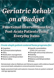 Image ofGeriatric Rehab on a Budget: Functional Interventions for Post-Acute P