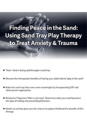 Image ofFinding Peace in the Sand: Using Sand Tray Play Therapy to Treat Anxie