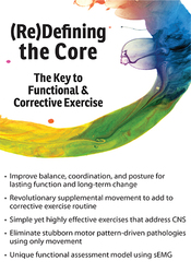 Image of(Re)Defining the Core: The Key to Functional & Corrective Exercise