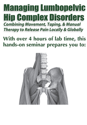 Image ofManaging Lumbopelvic Hip Complex Disorders: Combining Movement, Taping