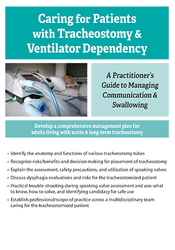 Image ofCaring For Patients with Tracheostomy & Ventilator Dependency: A Pract