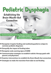 Image ofPediatric Dysphagia: Establishing the  Brain-Mouth-Gut Connection