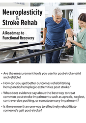 Neuroplasticity and Stroke Rehab: A Roadmap to Functional Recovery